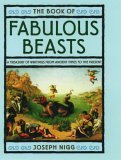 The Book of Fabulous Beasts: A Treasury from Ancient Times to the Present