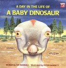A Day in the Life of a Baby Dinosaur