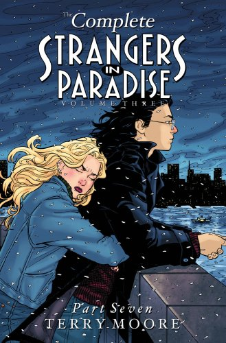 The Complete Strangers In Paradise, Volume 3, Part 7