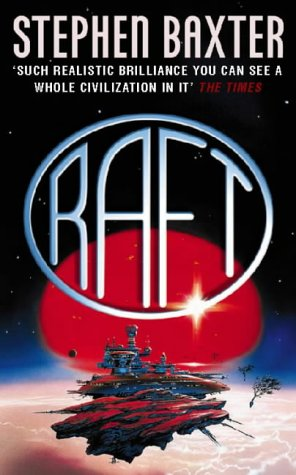 Raft by Stephen Baxter