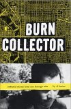 Burn Collector by Al Burian