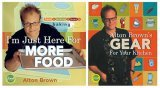 I'm Just Here for More Food/Alton Brown's Gear for Your Kitchen Two-Pack: A Special Set for Amazon.com Shoppers