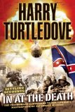 In at the Death by Harry Turtledove