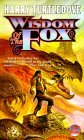 Wisdom of the Fox (Gerin the Fox, #2-3)