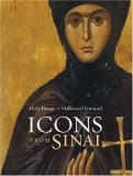 Holy Image, Hallowed Ground: Icons from Sinai