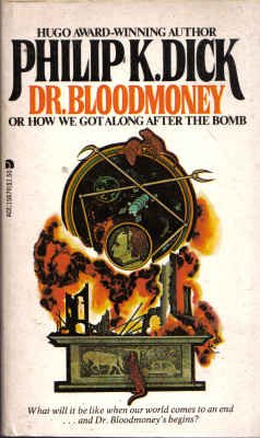 Dr. Bloodmoney or How We Got Along after the Bomb by Philip K. Dick