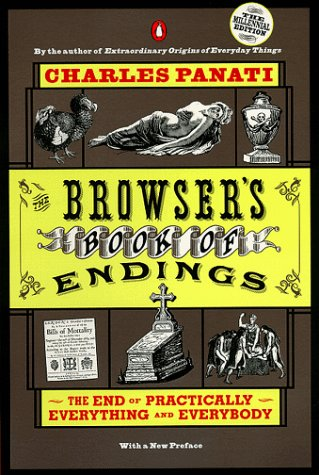 The Browser's Book of Endings by Charles Panati