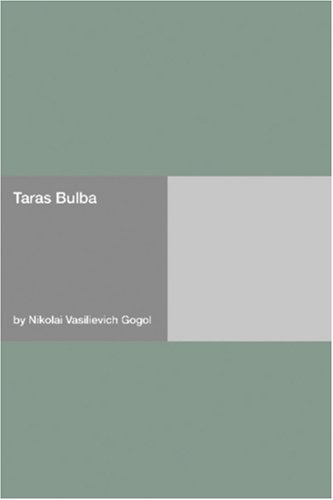 Taras Bulba by Nikolai Gogol
