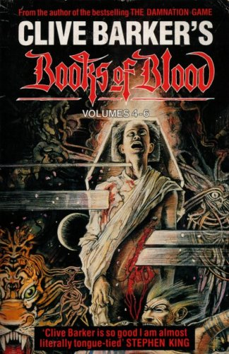 Books of Blood, Volumes 4-6 by Clive Barker
