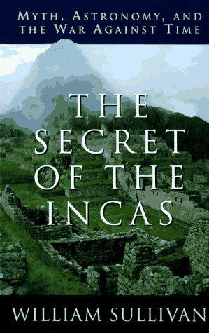 The Secret of the Incas by William Sullivan