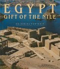 Egypt: Gift of the Nile: An Aerial Portrait