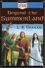 Beyond the Summerland (Binding of the Blade #1)