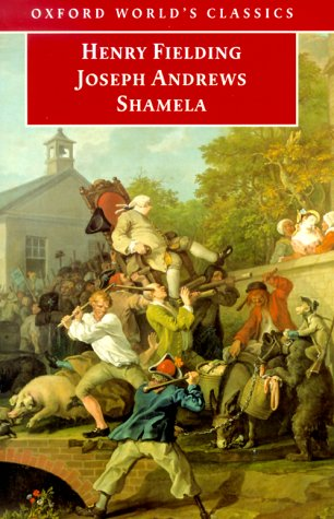 Joseph Andrews and Shamela by Henry Fielding