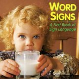 Word Signs: A First Book of Sign Language