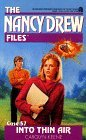 Into Thin Air (Nancy Drew: Files, #57)