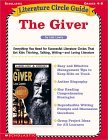 The Giver: Literature Circle Guides, Grades 4-8