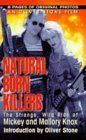 Natural Born Killers by Leslie Stout