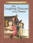 The Laughing Princess of the Desert: The Diary of Sarah's Traveling Companion Canaan, 2091-2066 BC