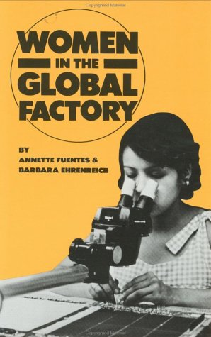 Women in the Global Factory by Annette Fuentes
