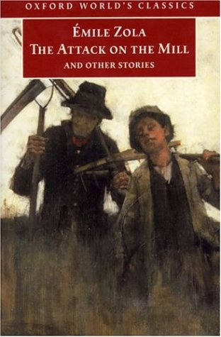 The Attack on the Mill and Other Stories by Émile Zola