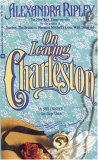 On Leaving Charleston by Alexandra Ripley