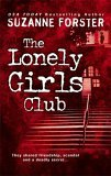 Free download The Lonely Girls Club PDF by Suzanne Forster