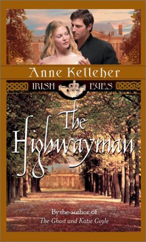 The Highwayman by Anne Kelleher
