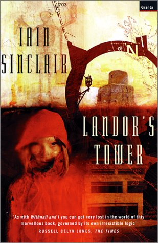 Landor's Tower by Iain Sinclair