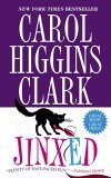 Jinxed by Carol Higgins Clark