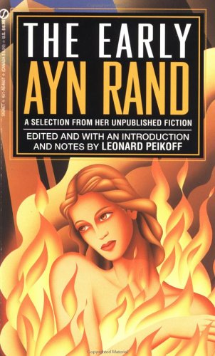 The Early Ayn Rand by Ayn Rand