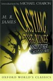 Casting the Runes and Other Ghost Stories (World's Classics)