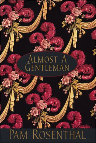 Almost A Gentleman by Pam Rosenthal
