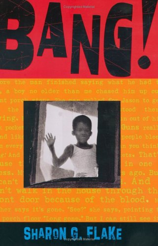 Bang! by Sharon G. Flake