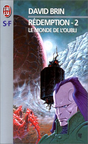Le Monde de l'Oubli by David Brin