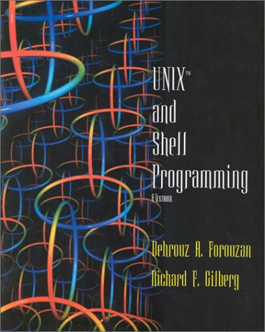 UNIX and Shell Programming: A Textbook