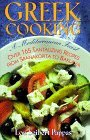 Greek Cooking: A Mediterranean Feast over 165 Tantalizing Recipes from Spanakopita to Baklava