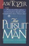 The Pursuit of Man by A.W. Tozer