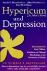 Hypericum & Depression: Can Depression Be Treated With A Safe, Inexpensive, Medically Proven Herb Available Without A Prescription?