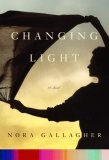 Changing Light: A Novel