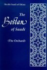 The Orchard: The Bostan Of Saadi Of Shiraz