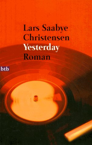 Yesterday by Lars Saabye Christensen