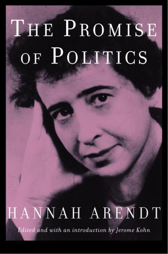 The Promise of Politics by Hannah Arendt