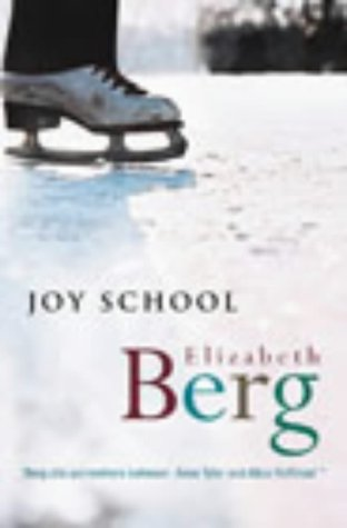 Joy School by Elizabeth Berg