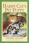 Harry Cat's Pet Puppy by George Selden