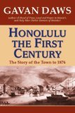 Honolulu: The First Century