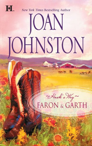 Hawk's Way: Faron & Garth: Two Complete Novels