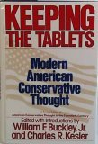 Keeping the Tablets: Modern American Conservative Thought