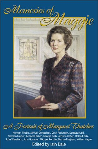 Memories of Maggie by Iain Dale
