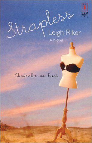 Strapless by Leigh Riker