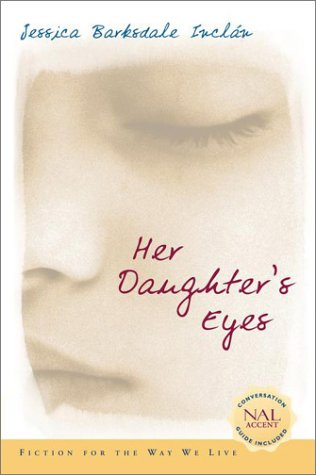 Her Daughter's Eyes by Jessica Barksdale Inclan